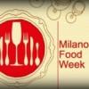 Prove generali dell'Expo: MilanoFood Week